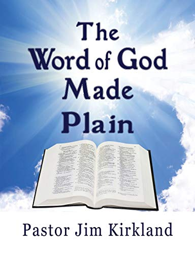 9780985524166: The Word of God Made Plain