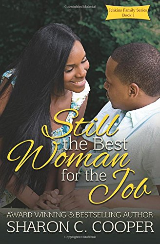 9780985525491: Still the Best Woman for the Job, Vol. 3 (Jenkins Family Series)
