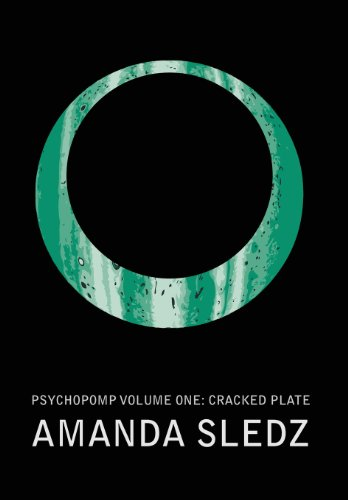 9780985528218: Psychopomp Volume One: Cracked Plate
