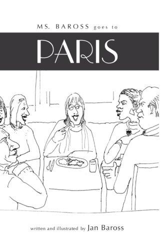 9780985530334: Ms Baross Goes to Paris