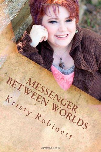 9780985536510: Messenger Between Worlds (Volume 1)