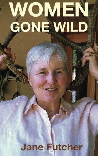 9780985536862: Women Gone Wild