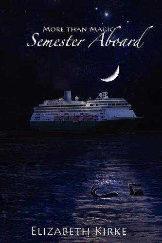 9780985538583: More Than Magic: Semester Aboard