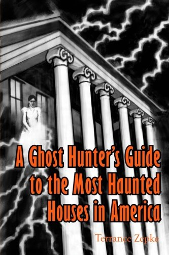 9780985539832: A Ghost Hunter's Guide to the Most Haunted Houses in America (Volume 2)