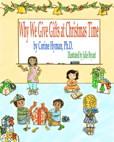 9780985542306: Why We Give Gifts at Christmas Time