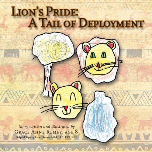9780985544508: Lion's Pride: A Tail of Deployment