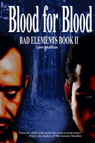 9780985547127: Bad Elements: Blood for Blood (Volume 2)