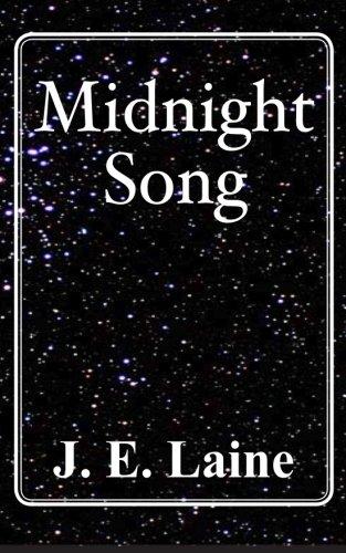 Midnight Song: J. E. Laine