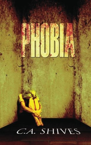 9780985554101: Phobia