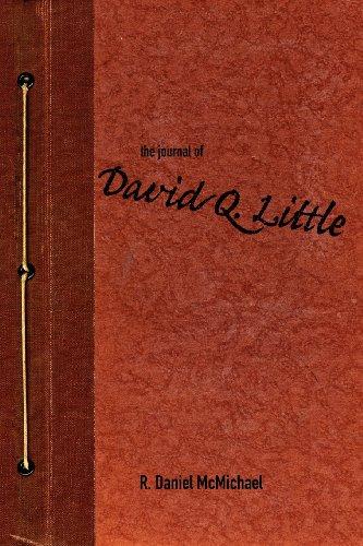 9780985555313: The Journal of David Q. Little
