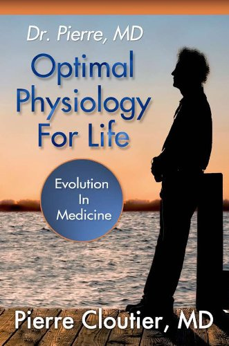 9780985556242: Optimal Physiology For Life