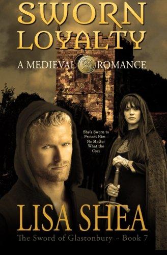 9780985556433: Sworn Loyalty - A Medieval Romance
