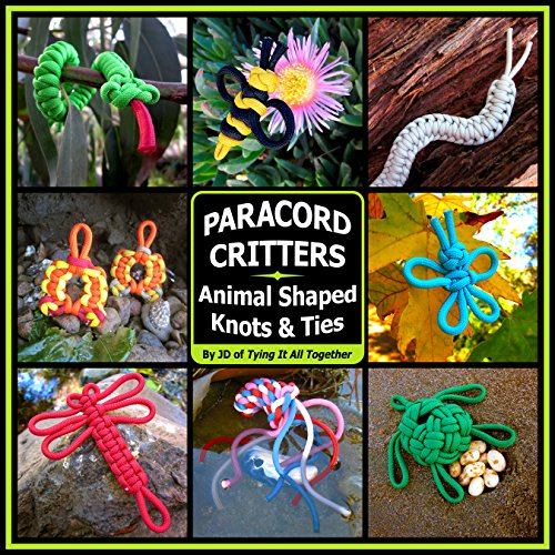 Paracord Critters: Animal Shaped Knots and Ties (Paperback): J.D. Lenzen
