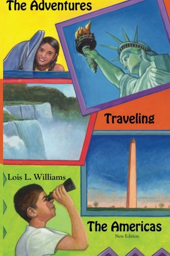 9780985560409: The Adventures Traveling The Americas: A Trans-Continental Adventure