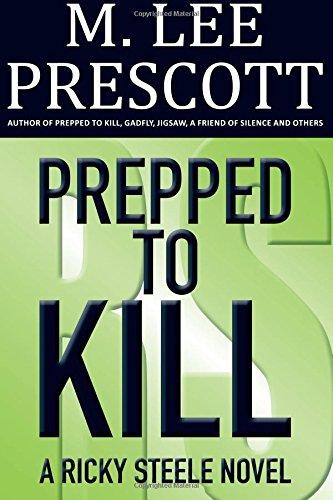9780985561420: Prepped to Kill (Ricky Steele Mysteries) (Volume 1)