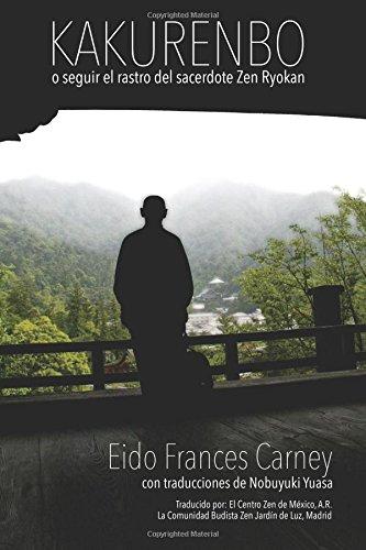 9780985565169: Kakurenbo: o seguir el rastro del sacerdote Zen Ryokan (Spanish Edition)