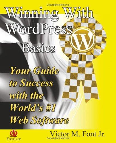 9780985566609: Winning With WordPress: Basics