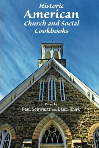 9780985568139: Historic American Church and Social Cookbooks