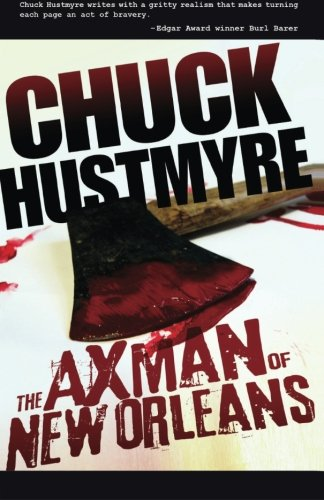 9780985568634: The Axman of New Orleans