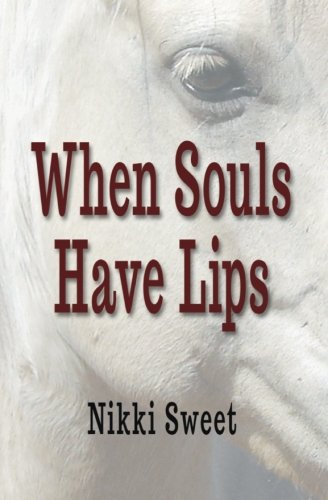 9780985569211: When Souls Have Lips