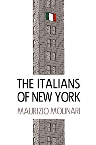 9780985569808: THE ITALIANS OF NEW YORK