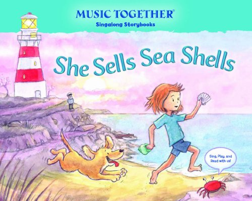 9780985571931: She Sells Sea Shells (Music Together Singalong Storybooks)
