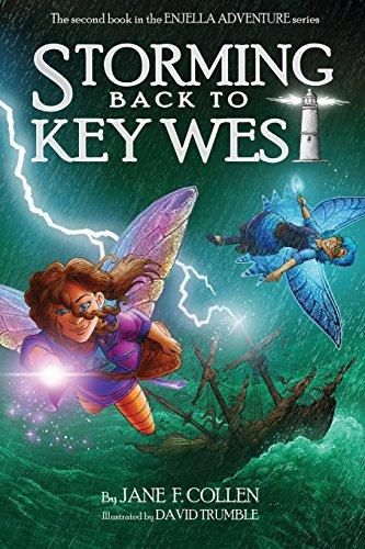 9780985573225: THE ENJELLA® ADVENTURE SERIES: Storming Back to Key West (Volume 1)