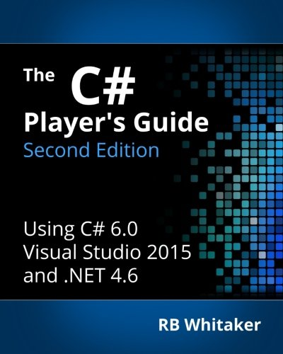 9780985580124: The C# Player's Guide (2nd Edition)
