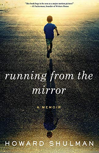 9780985581534: Running from the Mirror: A Memoir