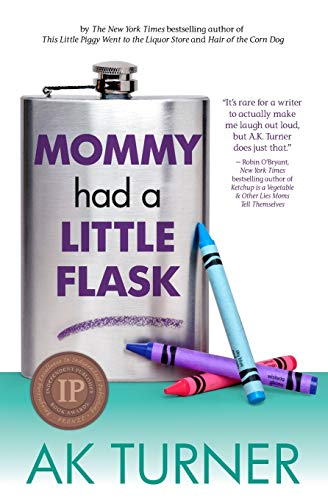 9780985583989: Mommy Had a Little Flask (The Tales of Imperfection Series)