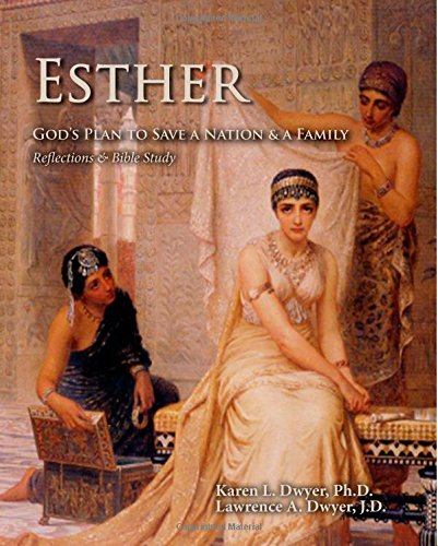 9780985585686: Esther: God's Plan to Save a Nation and a Family