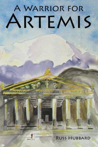 9780985587512: A Warrior for Artemis