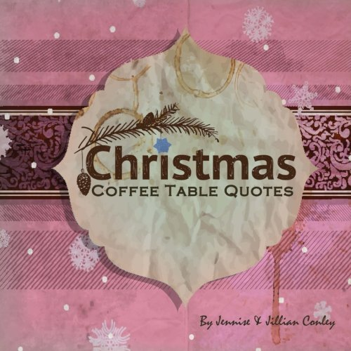 9780985590833: Christmas Coffee Table Quotes