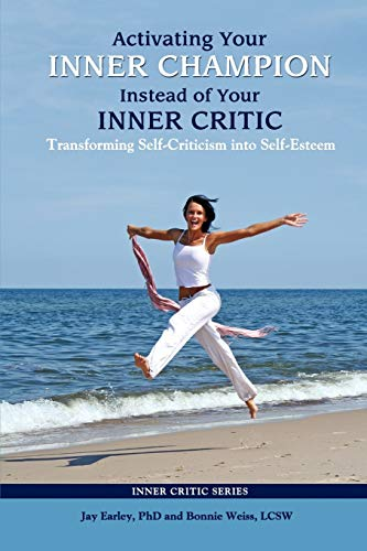 9780985593728: Activating Your Inner Champion Instead of Your Inner Critic
