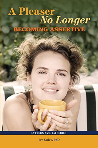 A Pleaser No Longer: Becoming Assertive (Volume: Earley, Jay