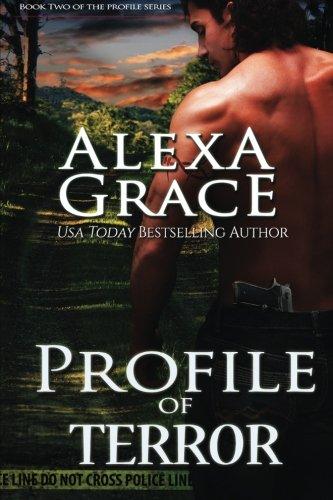 Profile of Terror: Book Two of the Profile Series (Volume 2): Grace, Alexa