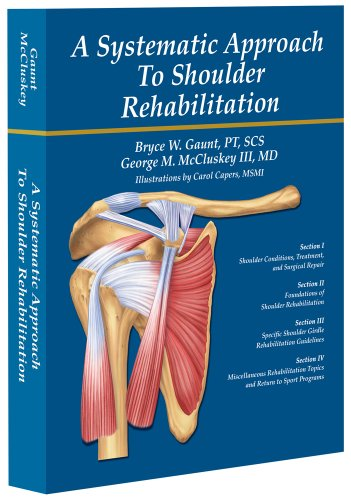 9780985596101: A Systematic Approach to Shoulder Rehabilitation
