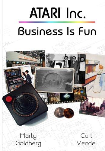 9780985597405: Atari Inc.: Business is Fun