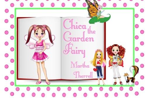 9780985599140: Chica the Garden Fairy