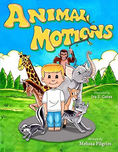 9780985603397: Animal Motions