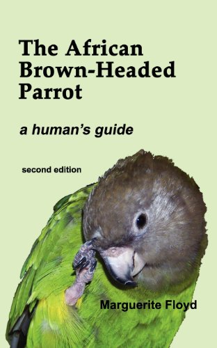 9780985607500: The African Brown-Headed Parrot