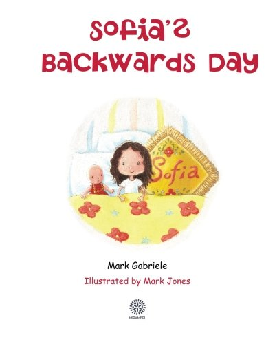 Sofia's Backwards Day: Gabriele, Mark