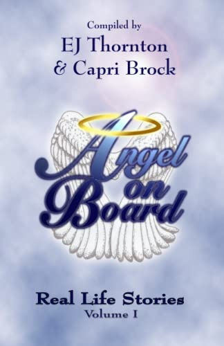 9780985615178: Angel On Board: Real Life Stories (True Angel Books) (Volume 2)