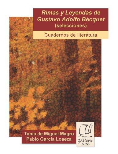 9780985617134: Rimas y leyendas de Gustavo Adolfo Becquer (seleciones) (Cuadernos de literatura)