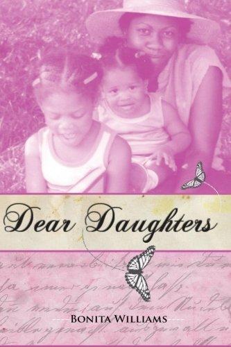9780985618704: Dear Daughters: Bonita L. Williams