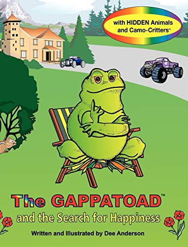 9780985619381: The Gappatoad and the Search for Happiness with Hidden Animals and Camo-Critters