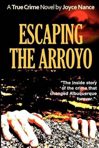 9780985621216: Escaping the Arroyo