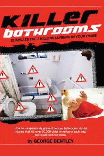 Killer Bathrooms: George E. Bentley JD