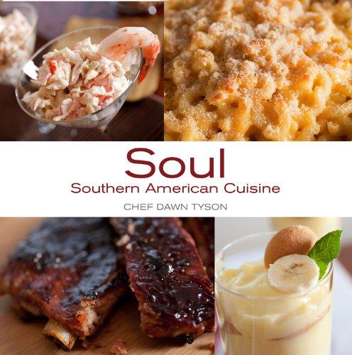 9780985624200: Soul Southern American Cuisine
