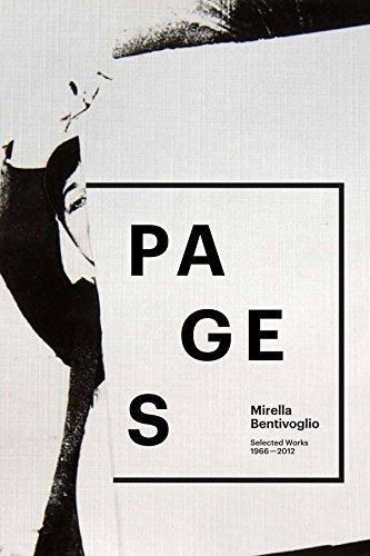 9780985625160: Mirella Bentivoglio: Pages: Selected Works 1966-2012